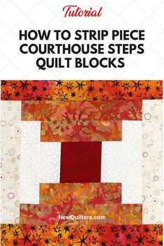 to Strip Piece Courthouse Steps Quilt Blocks Learn how to strip piece the Courthouse Steps quilt block. Tutorial from .Learn how to strip piece the Courthouse Steps quilt block. Tutorial from . Quilt Block Patterns, Pattern Blocks, Quilt Blocks, Log Cabin Quilt Pattern, Log Cabin Quilts, Fall Quilts, Scrappy Quilts, Halloween Quilts, Strip Quilts
