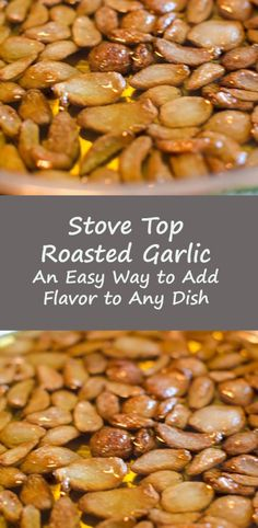 Stove Top Roasted Garlic the perfect way to add flavor to any #SundaySupper