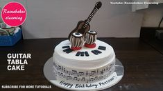 guitar tabla music birthday cake design ideas decorating tutorial classe...