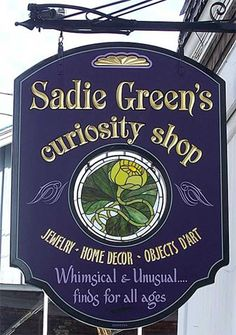 Sadie Green's, Curiosity Shop, Main St, Sturbridge, MA One of my absolute favorite stores Dog Grooming Shop, Storefront Signs, Cafe Sign, Sign Board Design, Different Signs, Curiosity Shop, Pub Signs, Store Signs, Funny Signs