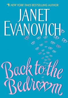 Back to the Bedroom by Janet Evanovich (PDF)