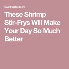 These Shrimp Stir-Frys Will Make Your Day So Much Better