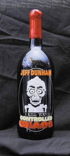 1.5 liter etched and painted for Jeff Dunham