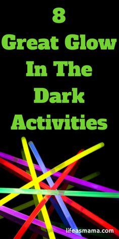 8 Great Glow In The Dark Activities