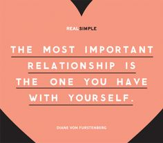 The Real Simple Daily Thought.the most important relationship. Great Quotes, Quotes To Live By, Me Quotes, Motivational Quotes, Inspirational Quotes, Daily Thoughts, Deep Thoughts, Stress Symptoms, Dear Self