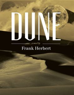 Dune - a life altering book for me as a teen.