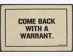 How about this great #legal gift for the rebellious, patriotic, or law professional in the family. This door mat says it all.