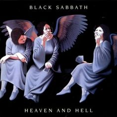 Black Sabbath - Heaven and Hell 1980....First album with Ronnie James Dio