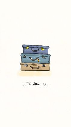Let's just go! ★ Find more inspirational wallpapers for your #iPhone + #Android @prettywallpaper