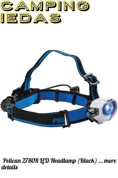 (This is an affiliate pin) Pelican 2780R LED Headlamp (Black) Camping Lights, Led, Black, Black People