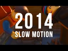 2014: How We Used Slow Motion
