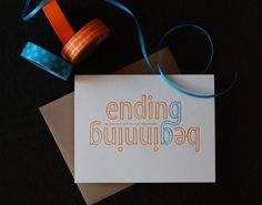 an ending is nothing by a beginning card from Richie Design