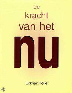 De Kracht van het NU. Het boek wat je moet lezen. Als iedereen dit door heeft zou de wereld een stuk mooier zijn!