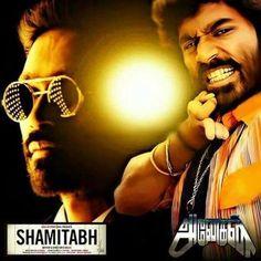 #dhanush #shamitabh #anegan