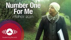 Maher Zain - Number One For Me | (Official Lyric Video HD)