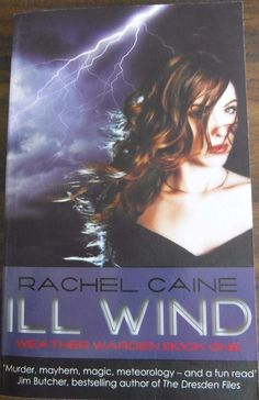 Ill Wind  Weather Warden book 1 By Rachel Caine paperback 2008