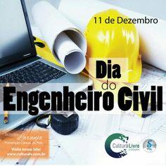 Dia do Engenheiro Civil  #engenheiros #engenheirocivil #diadoengenheirocivil #11dedezembro #dezembrolaranja #dezembro #culturalivre