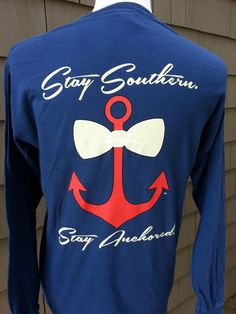 Stay Southern Stay Anchored