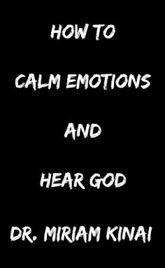 Free Christian PDF Ebook How to Calm Emotions and Hear God