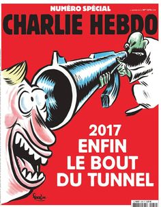 """Charlie Hebdo front page for the 2 years shooting anniversary : """"2017: Finally the end of the tunnel"""""""