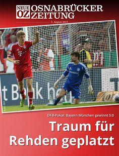 Aus der Traum: BSV Rehden verliert gegen Bayern München in #Osnabrück mit 0:5. #DFBPokal Mehr lesen Sie in unserer aktuellen iPad-Ausgabe. www.noz.de/digitalabo