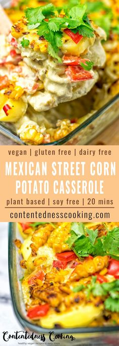 Mexican Street Corn Potato Casserole. This recipe makes an amazing vegan and gluten free lunch dinner or even appetizer. It comes with an incredibly delicious homemade sauce and lots of flavors from roasted corn.