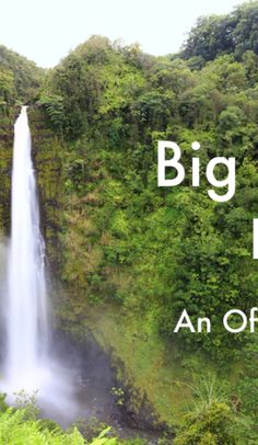 What is the most beautiful offbeat place on the Big Island of Hawaii