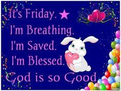 10 Wonderful Wishes For Friday Good Morning Friday Pictures, Good Friday, Happy Friday, Its Friday Quotes, He Is Risen, Facebook Image, Happy Weekend, God Is Good, Wish