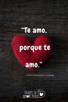 "❤️ ""Te amo, porque te amo."", Carlos Drummond de Andrade Love You Images, I Love You, My Love, Wedding Anniversary Cakes, Cute Love Cartoons, I Love Girls, Arabic Words, Spanish Quotes, Aesthetic Iphone Wallpaper"
