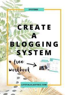 Business Systems Series: Create a Blogging System
