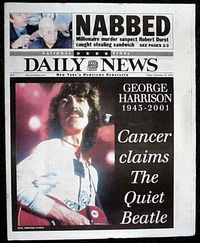 November 2001 - Death of George Harrison from Cancer Newspaper Front Pages, Vintage Newspaper, Newspaper Article, Front Page News, Newspaper Headlines, Celebrity Deaths, Headline News, Important Dates, George Harrison