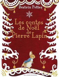 Amazon.fr - Les contes de Noël de Pierre Lapin - Beatrix Potter, un collectif de traducteurs - Livres