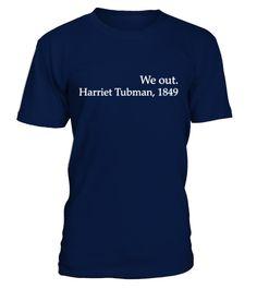 # uWe Out Harriet Tubman Black History .  Juste à temps, cette étonnante droits civils T-shirt noir Lives Matter Black History Month Gift Gift Livraison rapide sur cette conception de haute qualitéTags : noir, vies, noires, matière, noire, Mois, de, l'histoire, poison, présen, nous, sur, Harriet, Tubman, Black, History, Shirts