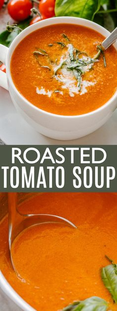 Roasted Tomato Soup - Rich bold and flavorful Tomato Soup made with roasted cherry tomatoes garlic and basil.Prepared with just a handful of ingredients this tomato soup recipe is so much better than the canned version and it could not be simpler to make!