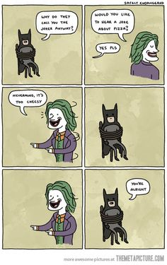 Why do they call you joker?