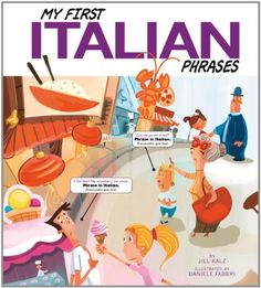 My First Italian Phrases (Speak Another Language!) by Jill Kalz