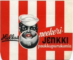 Racist things from Finland - Nigger's gum. N word's gum. Jenkki is a big and old gum company in Finland Retro Ads, Vintage Advertisements, Vintage Ads, Old Pictures, Old Things, Things To Sell, Finland, Trending Memes, Historia