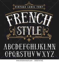 French style vintage label font. Vintage font, good to use in any vintage style…