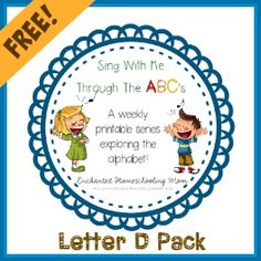 Sing With Me Through the ABC's Weekly Series – Letter D Pack | Enchanted Homeschooling Mom | Enchanted Homeschooling Mom