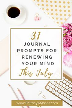 Hello July! Here are this month's journal prompts. Enjoy!