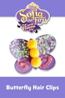 Sofia the First - The Curse of Princess Ivy - Activity - Butterfly Hair Clips