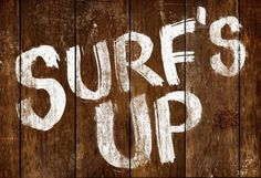 Surf's Up Wood-Style Sign
