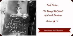 BOOK REVIEW: To Marry McCloud By Carole Mortimer Carole Mortimer, Book Review, Novels, Fiction, Romans