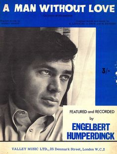 ENGELBERT HUMPERDINCK - A MAN WITHOUT LOVE - 1968 - ORIG MUSIKNOTE ITALIEN