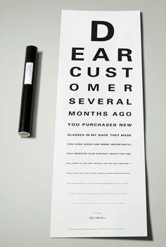 """Copy at the bottom of the letter: """"Is it difficult for you to read these letters? If it is, than please drop by for a free eye test"""""""