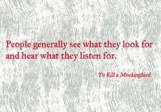 Harper Lee - To Kill A Mockingbird (quote via Betsy Transatlantically)