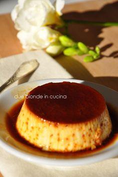 Due bionde in cucina: Crème caramel