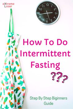 How To Do Intermittent Fasting: Step-By-Step Beginners Guide Lose Fat Fast, Fat To Fit, Natural Fat Burners, Intermittent Fasting, At Home Workouts, Weight Loss, Losing Weight, Home Workouts, Home Fitness