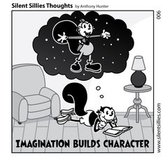 Silent Sillies Thoughts 006 - Build Character by JK-Antwon.deviantart.com on @DeviantArt