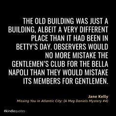 When Meg goes to investigate, the Bella Napoli restaurant is long gone.  Atlantic City changed a lot between 1964 and the current day. Democratic National Convention, Old Building, Atlantic City, Miss You, Restaurant, I Miss U, I Miss You, Diner Restaurant, Restaurants